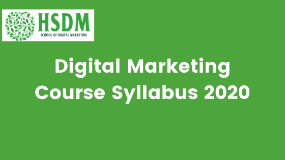 Digital Marketing Course Syllabus 2020