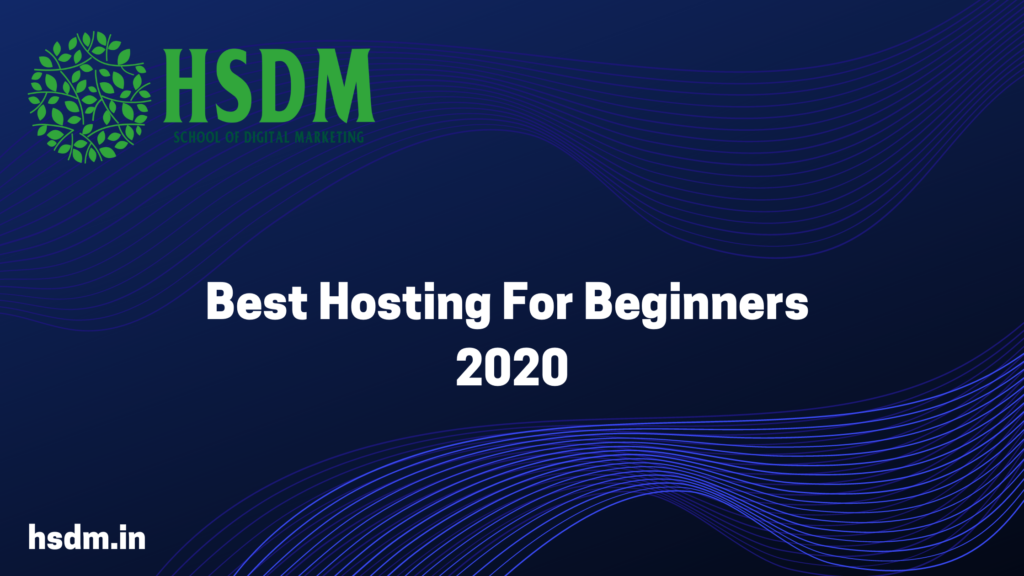 Best Hosting For Beginners