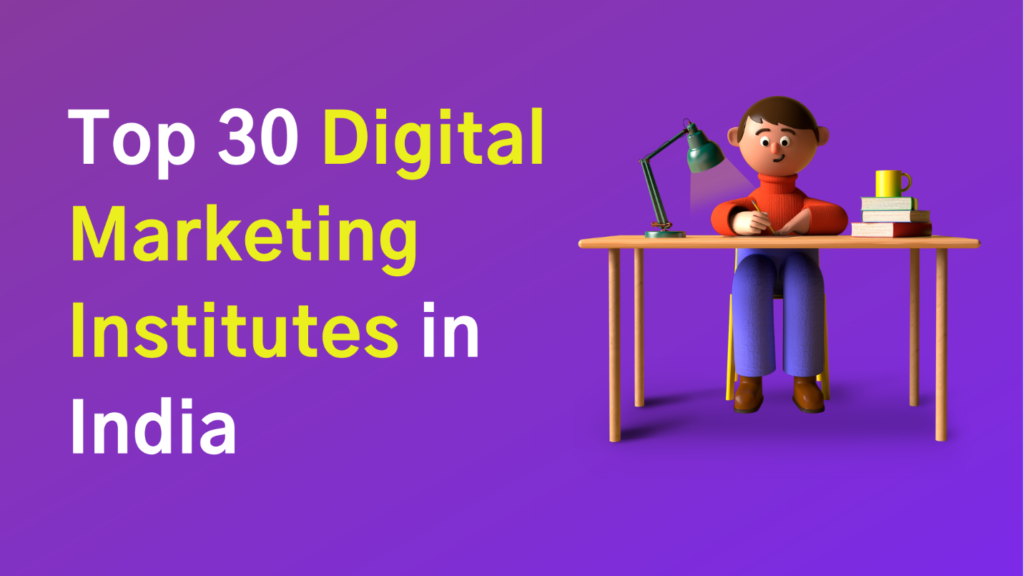 Digital Marketing Institutes in India