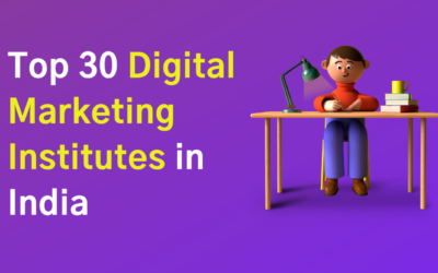 Top 30 Best Digital Marketing Institutes in India