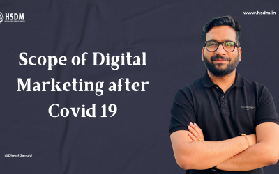 Scope of Digital Marketing after Covid 19 – 2022 Edition